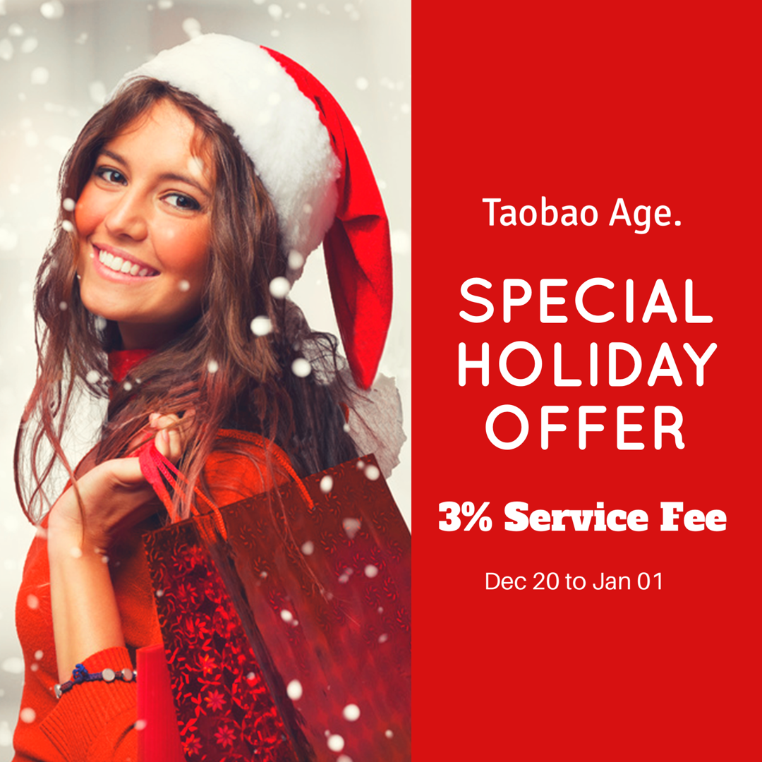 3% Service Fee, Taobao Agent Special Holiday Offer